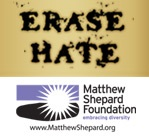 Matthew Shepard Foundation - Erase Hate